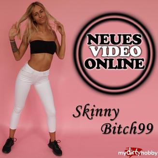 - SkinnyBitch99
