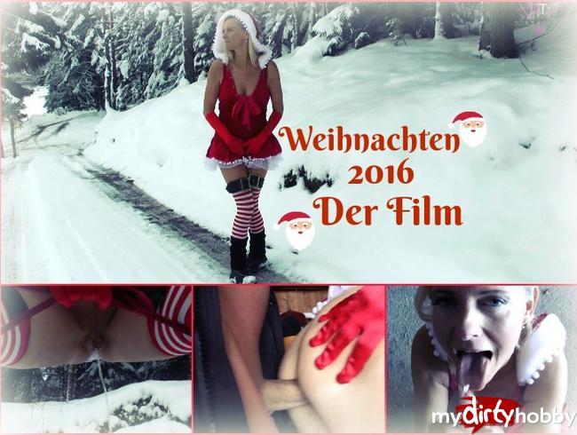 - Weihnachten 2016 – Der Film