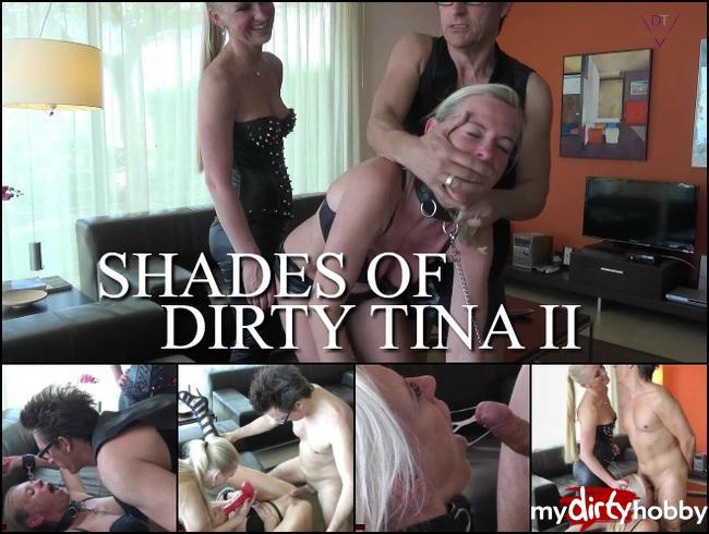 - Shades of Dirty-Tina  PART 2