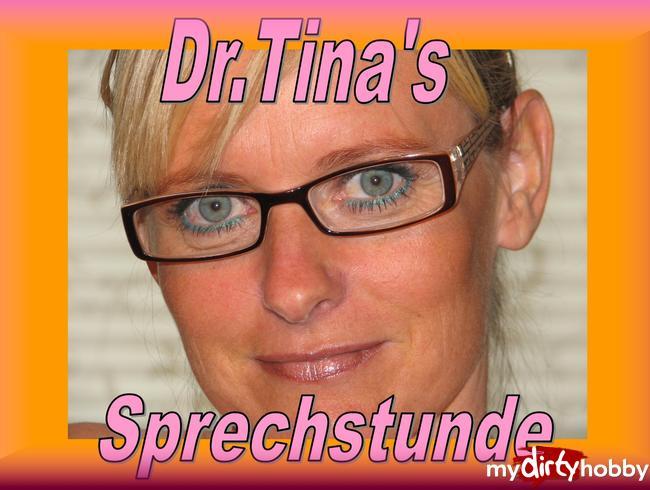 - Dr. Tinas Sprechstunde...Wixxen- aber richtig!!