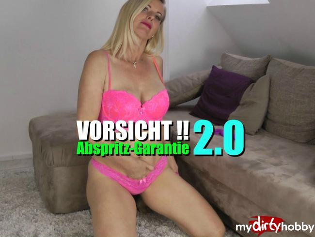 Dirty-Tina - Vorsicht!! Abspritz-Garantie 2.0