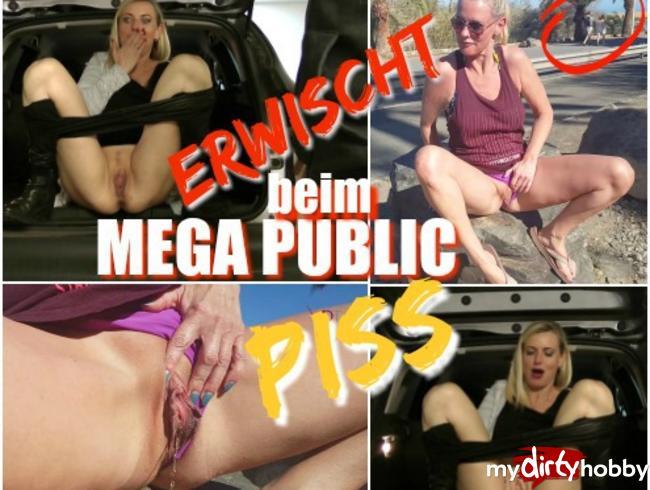 Dirty-Tina - ERWISCHT beim MEGA-PUBLIC PISS