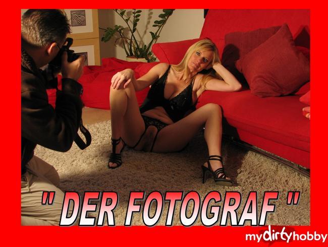 """- """" DER FOTOGRAF """""""