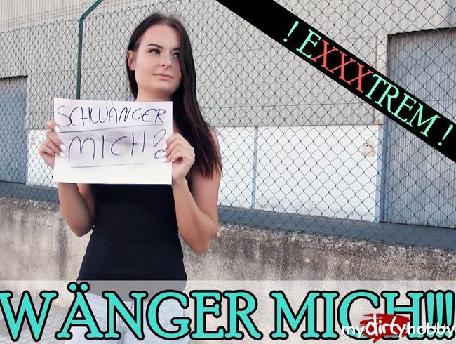 - SCHWÄNGER MICH !!!