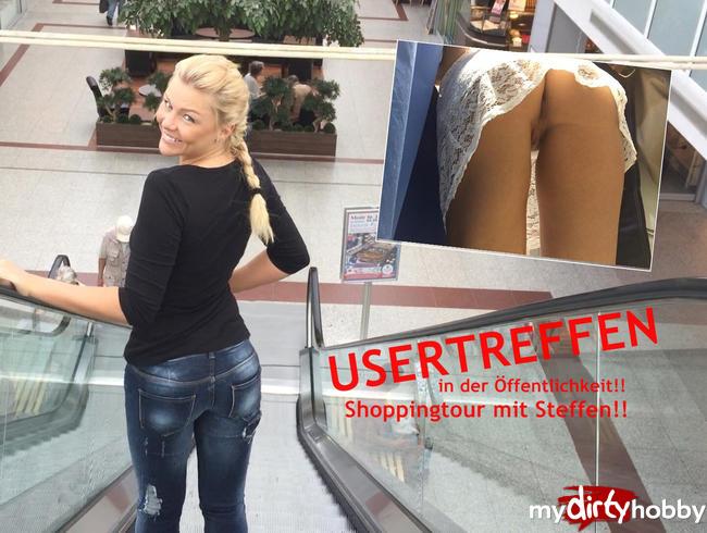 - USERTREFFEN in der Öffentlichkeit!! Shoppingtour mit Steffen!!