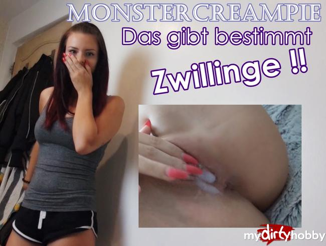 - Monstercreampie - Das gibt bestimmt ZWILLINGE !!