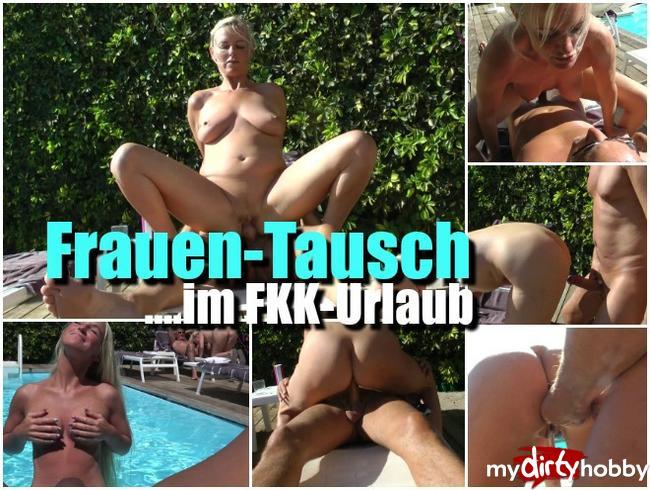 - Frauen-Tausch im FKK-Urlaub