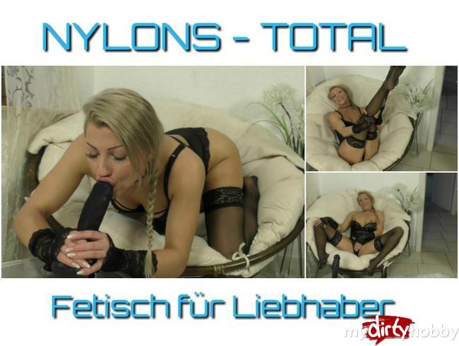 - NYLONS Total – Fetisch für Liebhaber