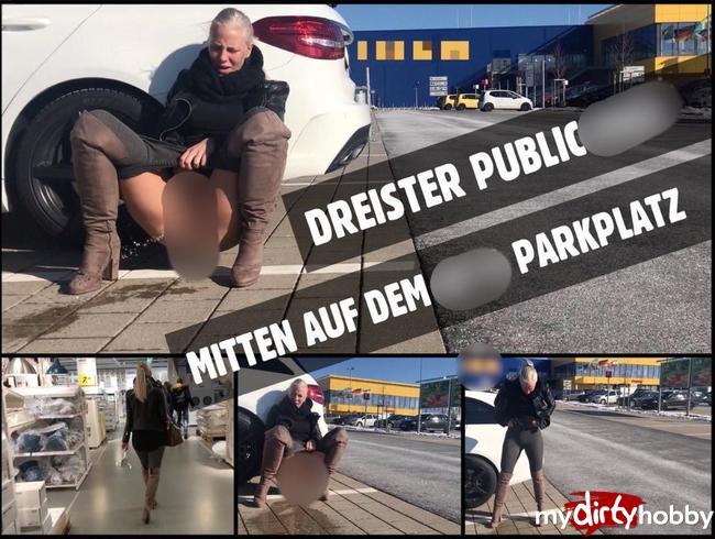 - Mitten auf dem IK*A Parkplatz   Public PISS nach dem shoppen
