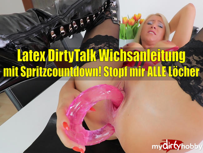 - Latex Dirtytalk Wichsanleitung mit Spritzcountdown!