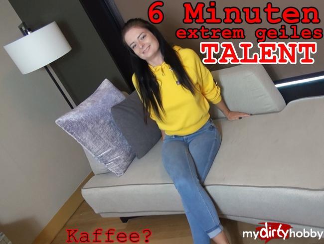 - 6 Minuten EXTREM geiles TALENT, für n Kaffee