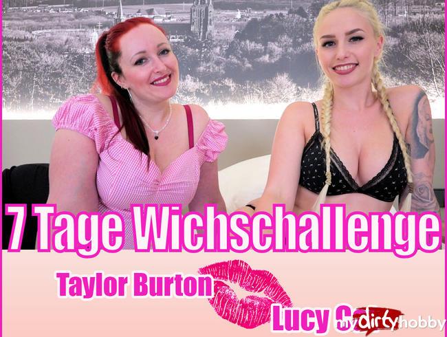 - 7 TAGE WICHSCHALLENGE | TAYLOR BURTON+LUCY CAT  TEIL 1