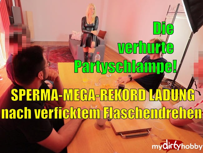 - Sperma-Mega-Rekord nach verficktem Flaschendrehen!