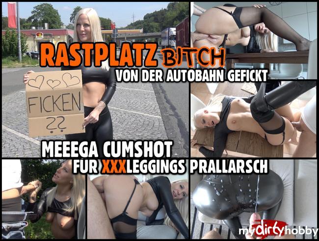 - RASTPLATZ BITCH zerfickt   MEGA CUMSHOT für prallen Leggings Straps Arsch