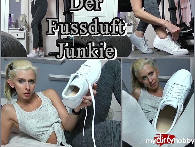 - Der Fussduft Junkie