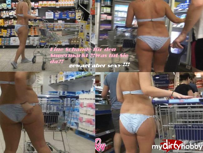 - Schande für den Supermarkt!?WAS TUT SIE DA?!?