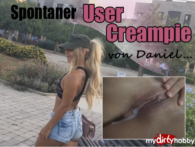 - Spontaner USER Creampie von Daniel...