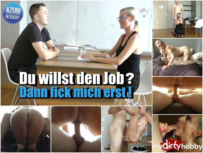 - Du willst den Job? Dann fick mich erst!