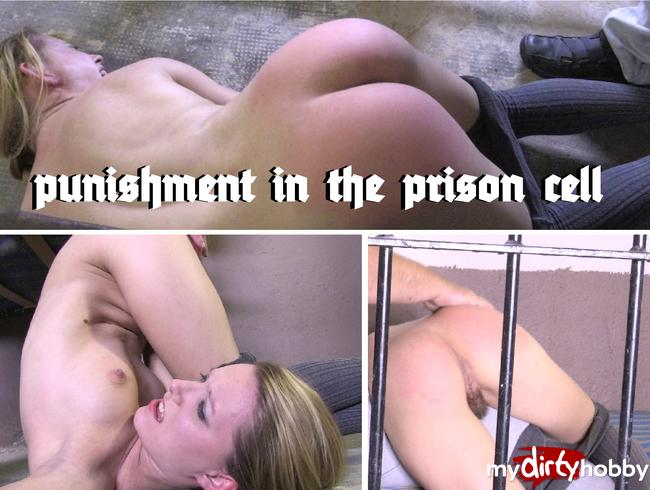- punishment in the prison cell