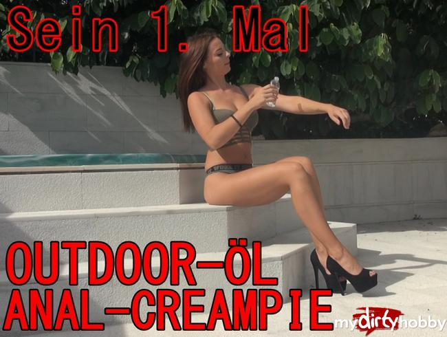 - Sein 1. mal - OUTDOOR-ÖL-ANALCREAMPIE