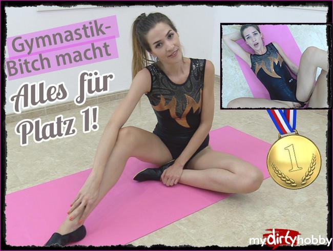 - Skrupellose Gymnastik-Bitch gibt alles für Platz 1!