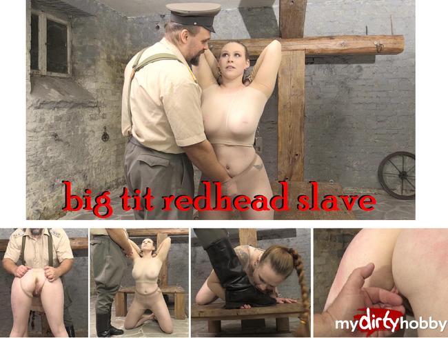 - big tit redhead slave