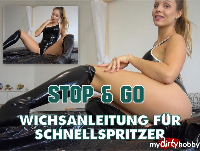 - STOP & GO! Schnellspritzer Wichsanleitung in Latex