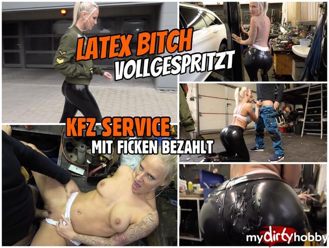 - FICKEN für den KFZ Service   LATEX BITCH in der Werkstatt VOLLGESPRITZT