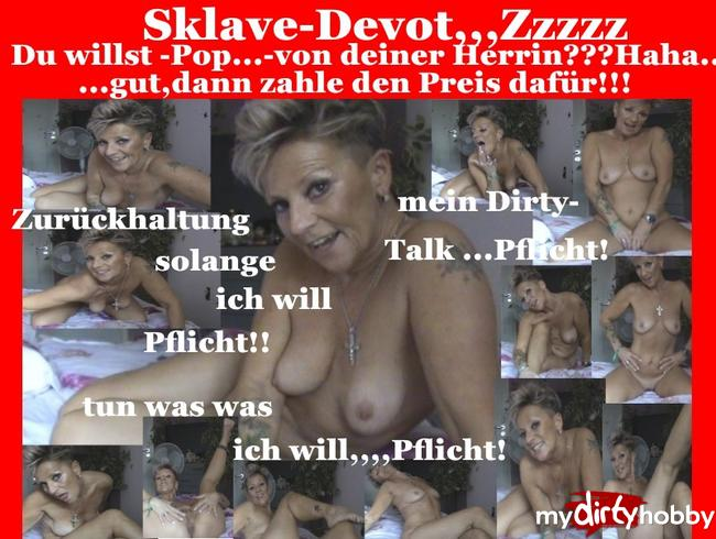 Sachsen-Lady - Sklave-Mr.Devot!,ich habe da etwas für Dich!!