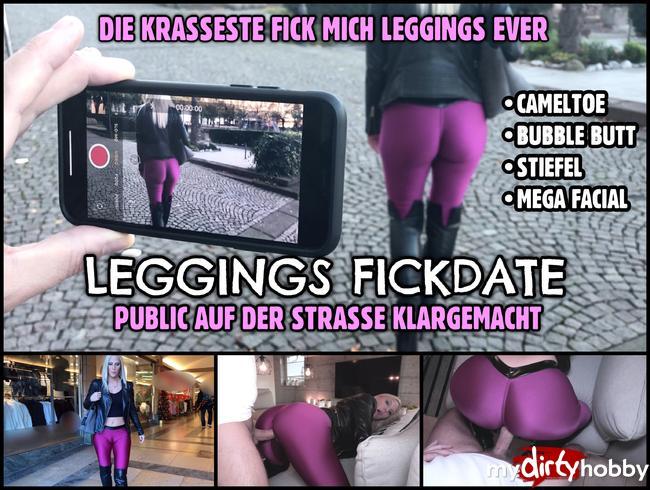 - FICKDATE auf der Strasse klargemacht   Die krasseste FICK-MICH LEGGINGS aller Zeiten