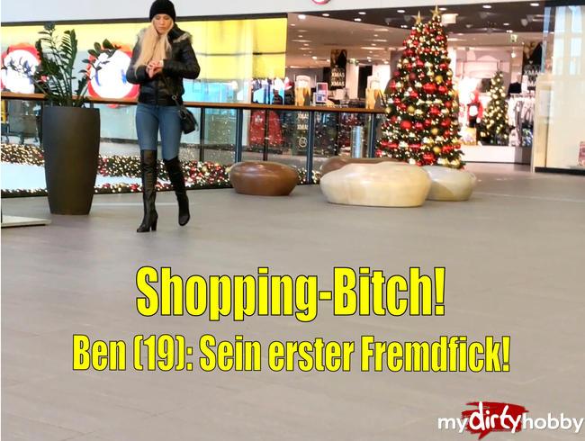 - Shopping-Bitch | Ben (19): Sein erster Fremdfick!