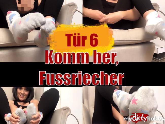 Miss-Doertie - Tür 6 - Komm her Fußriecher!