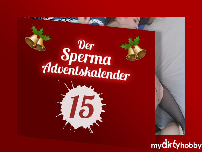 - TÜR 15 – SPERMA ADVENTSKALENDER!
