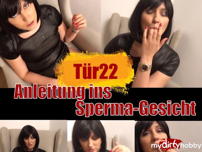 - Tür 22 - Anleitung ins Sperma Gesicht