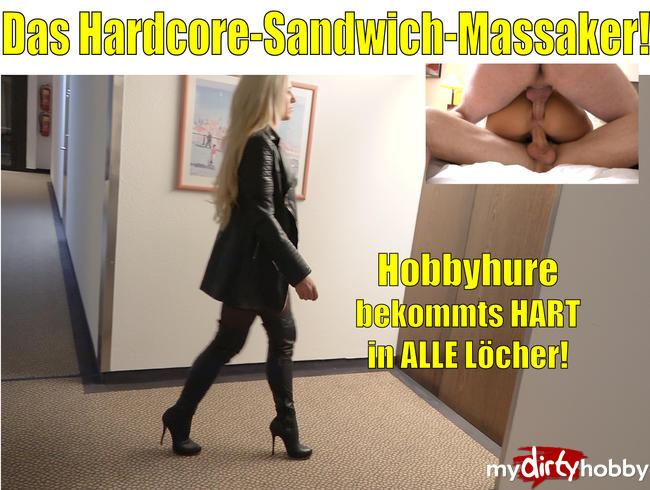 - Das Hardcore Sandwich-Fick-Massaker | Hobbyhure bekommts hart in alle Löcher | Daynia