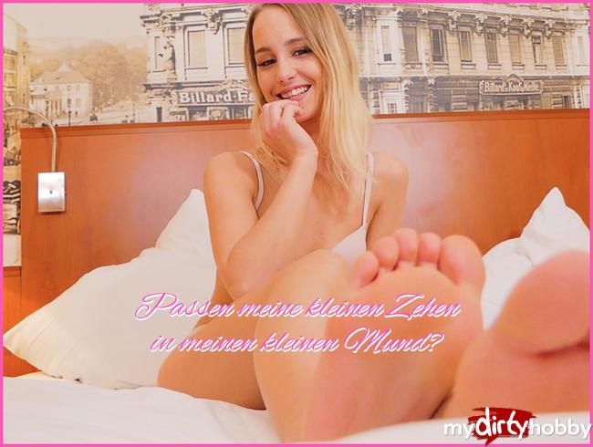 - Passen meine kleinen Zehen in meinen kleinen Mund?