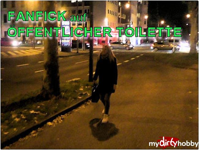 - FANFICK auf ÖFFENTLICHER Toilette