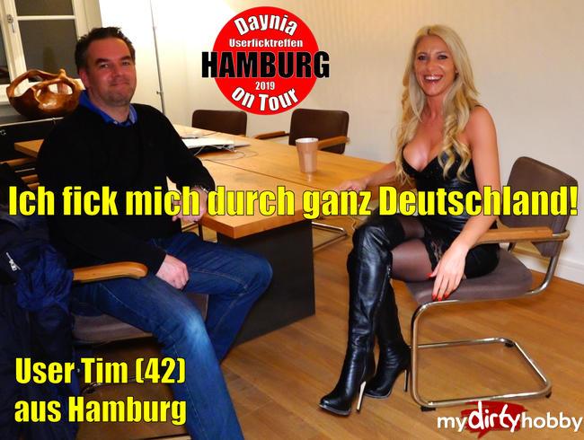 Daynia - Userficktreffen mit Tim (42) in HAMBURG | Ich fick mich durch ganz Deutschland!