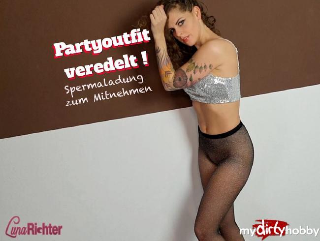 Luna-Richter - Partyoutfit veredelt! Spermaladung zum Mitnehmen!