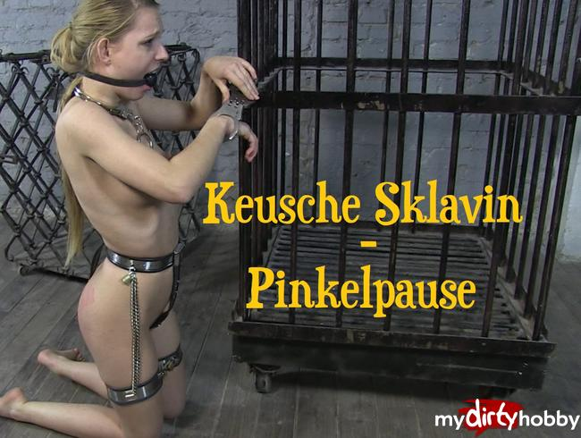 - Keusche Sklavin Pinkelpause