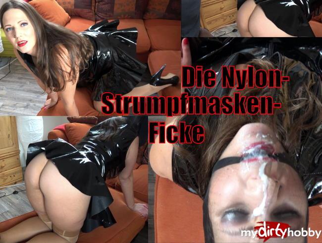 - Die Nylonstrumpf-Masken-Ficke für Fetischfreaks