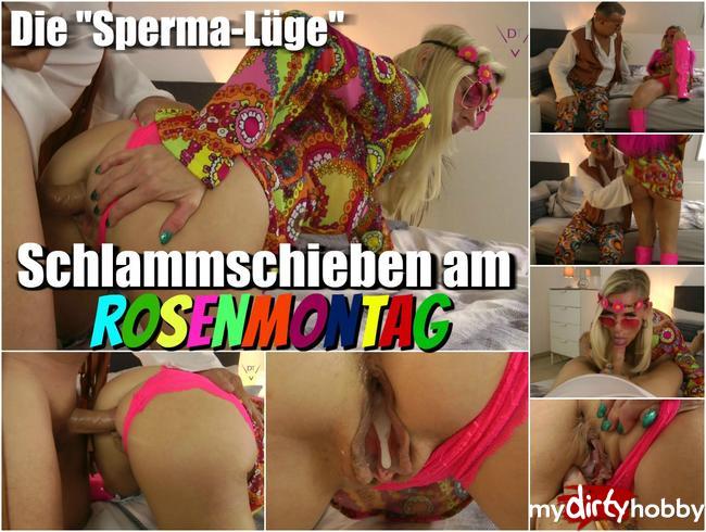 """- Die """"Sperma-Lüge"""" – Schlammschieben am Rosenmontag"""