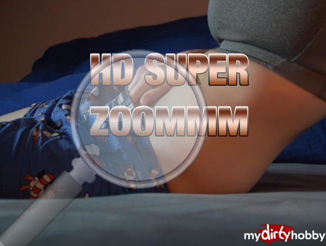 - HD Super Zoommm