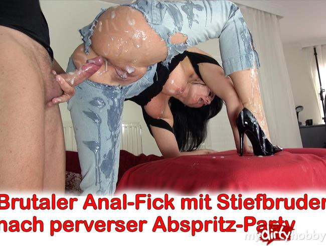 - Brutaler Anal-Fick mit Stiefbruder nach perverser Abspritz-Party