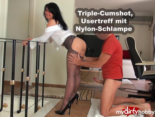 - Triple-Cumshot, Usertreff mit Nylon-Schlampe