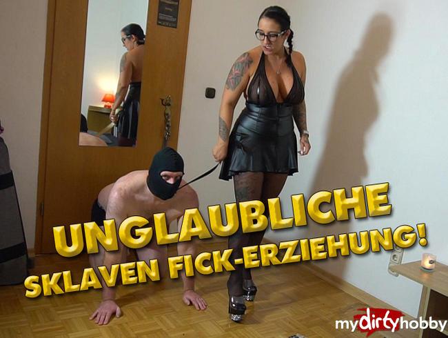 - Unglaubliche Sklaven Fick Erziehung!