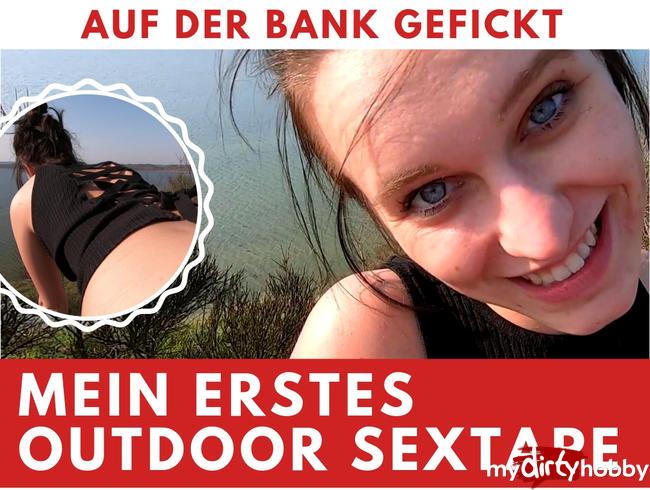 - MEIN 1. OUTDOOR SEXTAPE – DOGGY AUF DER BANK AM AUSSICHTSPUNKT