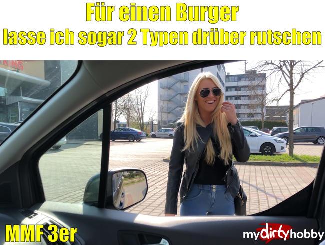 - Für einen Burger lass ich sogar 2 Typen drüber rutschen | MMF-3er bis zur Spermafresse!