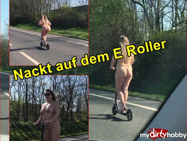 - Nackt auf dem E Roller