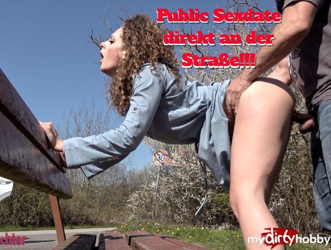 - PUBLIC SEXDATE direkt an der Straße!!!